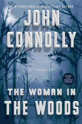 The Woman in the Woods, John Connolly