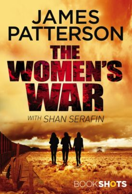 The Women's War, James Patterson
