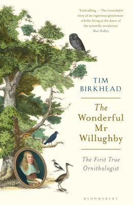 The Wonderful Mr Willughby, Tim Birkhead