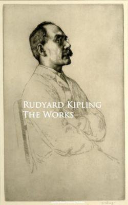 The Works, Rudyard Kipling