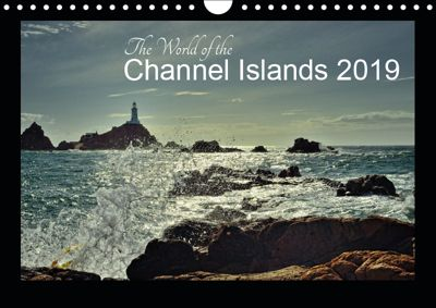 The World of the Channel Islands 2019 (Wall Calendar 2019 DIN A4 Landscape), Gerald Just