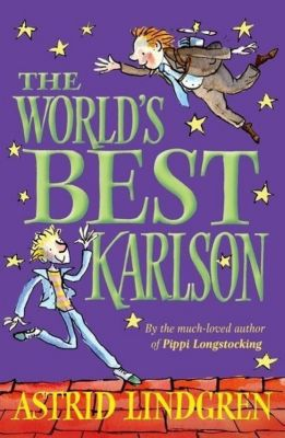 The World's Best Karlson, Astrid Lindgren