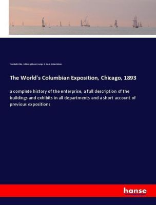 The World's Columbian Exposition, Chicago, 1893, Trumbull White, William Igleheart, George R. Davis, Potter Palmer