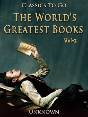 The World's Greatest Books — Volume 02 — Fiction, Unknown