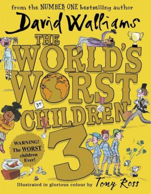 The World's Worst Children 03, David Walliams