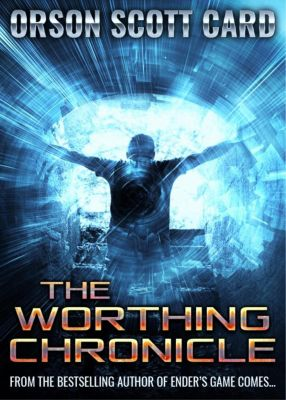 The Worthing Chronicle, Orson Scott Card