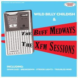 The Xfm Sessions, The Buff Medways