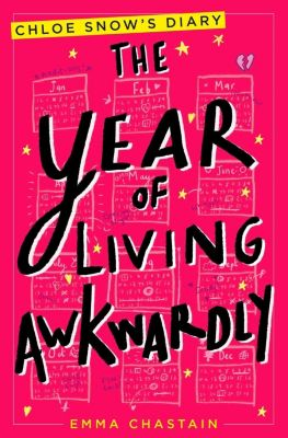 The Year of Living Awkwardly, Emma Chastain