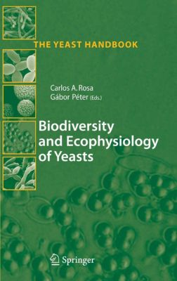 The Yeast Handbook: Biodiversity and Ecophysiology of Yeasts