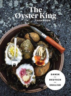 THE ØYSTER KING COOKBOOK