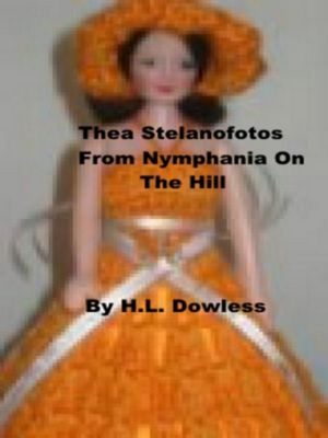 Thea Stellanofotos From Nymphania On The Hill, H.L Dowless