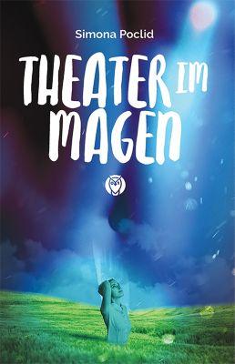 Theater im Magen, Simona Poclid