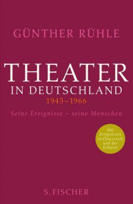 Theater in Deutschland 1945-1966, Günther Rühle
