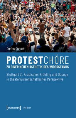 Theater: Protestchöre, Stefan Donath