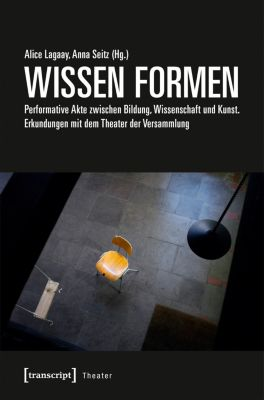 Theater: WISSEN FORMEN