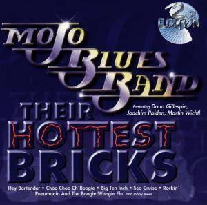 Their Hottest Bricks, Mojo Blues Band