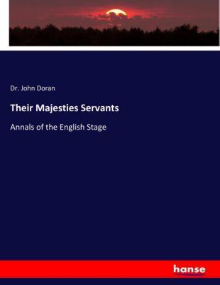 Their Majesties Servants, John Doran