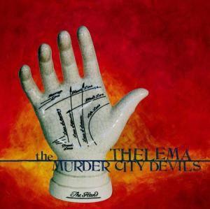 Thelema, Murder City Devils