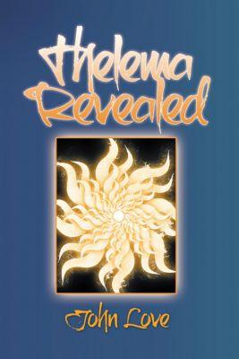 Thelema Revealed, John Love
