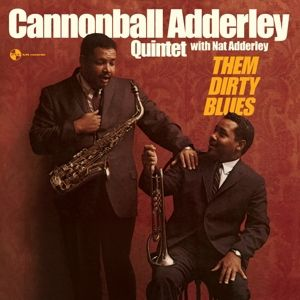Them Dirty Blues+2 Bonus Tracks (Ltd.Edt 180g V (Vinyl), Cannonball Adderley