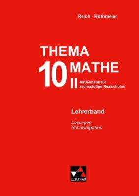 Thema Mathe - neu: 10. Schuljahr, Lehrerband