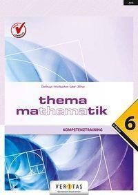 Thema Mathematik - Kompetenztraining 6. Klasse -  pdf epub