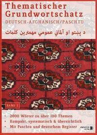 Thematischer Grundwortschatz Deutsch - Afghanisch/Paschtu
