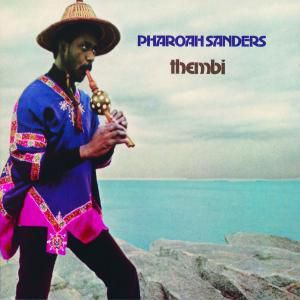 Thembi, Pharoah Sanders