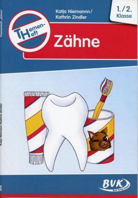 Themenheft Zähne, Katja Niemann, Kathrin Zindler
