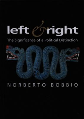 Themes for the 21st Century Series: Left and Right, Norberto Bobbio