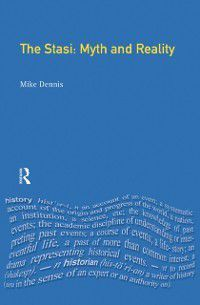Themes In Modern German History: Stasi, Mike Dennis, Norman Laporte