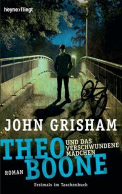 Theo Boone Band 2: Theo Boone und das verschwundene Mädchen, John Grisham