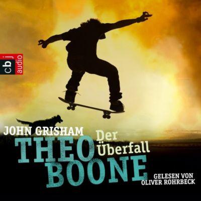 Theo Boone Band 4: Der Überfall, John Grisham