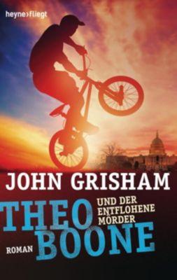 Theo Boone und der entflohene Mörder, John Grisham