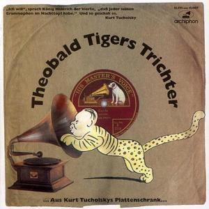 Theobald Tigers Trichter, Diverse Interpreten