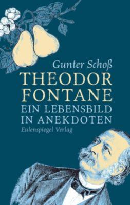 Theodor Fontane - Gunter Schoß  