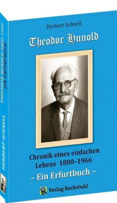Theodor Hunold - Chronik eines einfachen Lebens 1880-1966 - Schnell Herbert pdf epub
