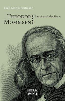 Theodor Mommsen. Eine biographische Skizze. - Ludo M. Hartmann pdf epub