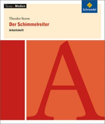 Theodor Storm 'Der Schimmelreiter', Arbeitsheft, Theodor Storm