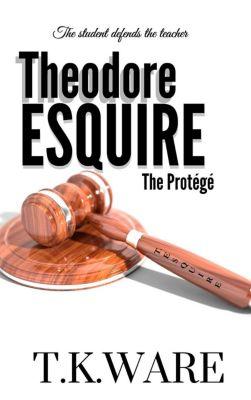 Theodore Esquire, T.K.Ware