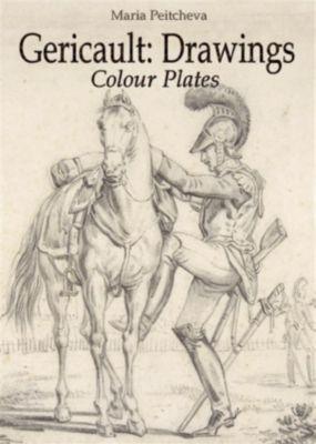 Theodore Gericault: Drawings Colour Plates, Maria Peitcheva