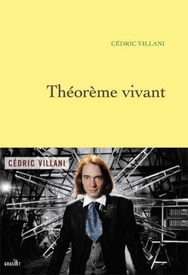 Théorème vivant, Cédric Villani