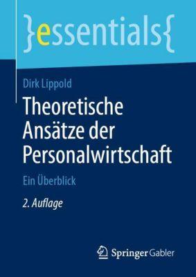 Theoretische Ansätze der Personalwirtschaft - Dirk Lippold |