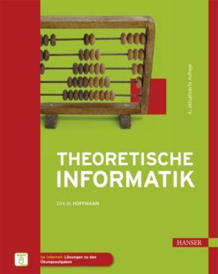 Theoretische Informatik, Dirk W. Hoffmann