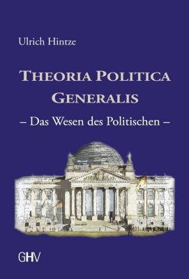 Theoria Politica Generalis, Ulrich Hintze