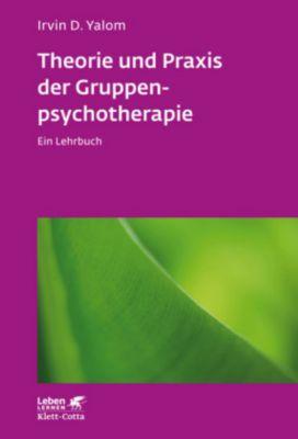 Theorie und Praxis der Gruppenpsychotherapie - Irvin D. Yalom  