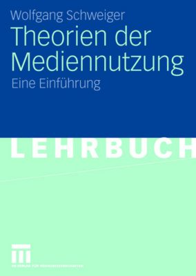 Theorien der Mediennutzung, Wolfgang Schweiger