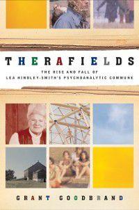 Therafields, Grant Goodbrand