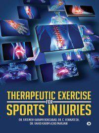 Therapeutic Exercise for Sports Injuries, C. Venkatesh, Fatemeh Karami borzabad, Vahid Karim Azad Marjani