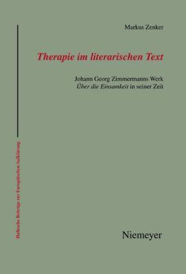 Therapie im literarischen Text, Markus Zenker